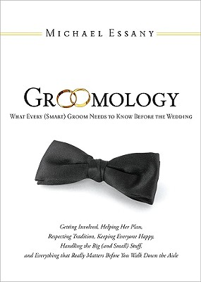 Groomology By Essany, Michael